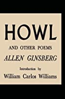 Howl, and Other Poems
