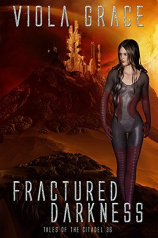 Fractured Darkness (Tales of the Citadel Book 36) Viola Grace
