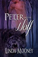 Peter and His Wolf