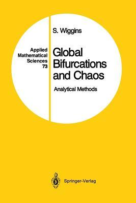 Global Bifurcations and Chaos: Analytical Methods  by  Stephen Wiggins