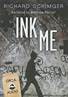 Ink Me Unabridged Audiobook
