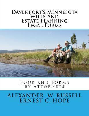 Davenports Minnesota Wills and Estate Planning Legal Forms  by  Alexander W. Russell