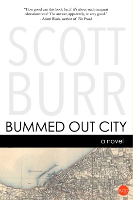 Bummed Out City  by  Scott  Burr