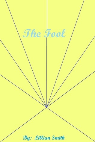 The Fool  by  Lillian Smith