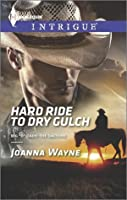 """Hard Ride to Dry Gulch (Big """"D"""" Dads: The Daltons #3)"""