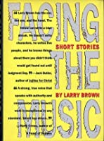 Facing the Music: Stories