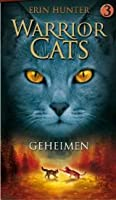 Geheimen (Warrior cats, #3)