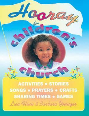Hooray for Childrens Church Barbara Younger