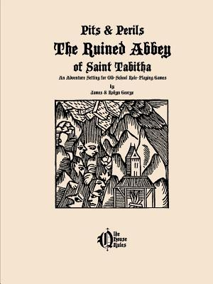 The Ruined Abbey of Saint Tabitha James & Robyn George