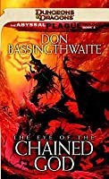 The Eye of the Chained God: The Abyssal Plague Trilogy, Book III