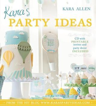 Karas Party Ideas [With CDROM]  by  Kara  Allen