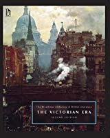 The Broadview Anthology of British Literature, Volume 5: The Victorian Era