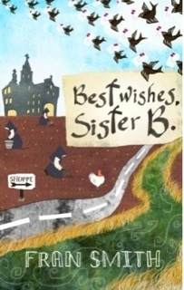 Best Wishes, Sister B  by  Fran   Smith