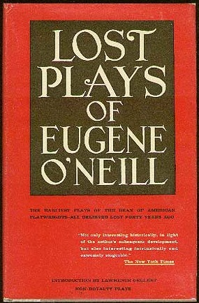 Lost Plays of Eugene ONeill Eugene ONeill