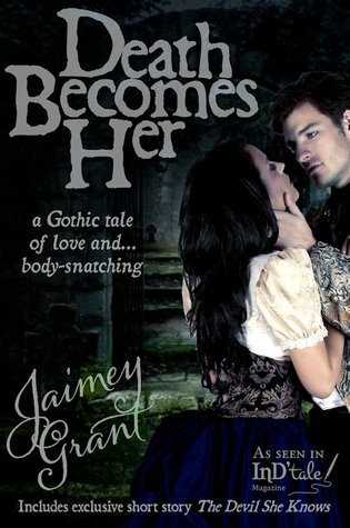 Death Becomes Her  by  Jaimey Grant