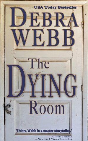 The Dying Room: A Faces of Evil Novel Debra Webb