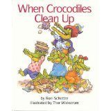 When Crocodiles Clean Up Roni Schotter