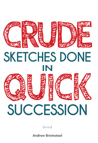 Crude Sketches Done in Quick Succession  by  Andrew Brininstool