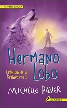Hermano lobo (Chronicles of Ancient Darkness, #1)  by  Michelle Paver