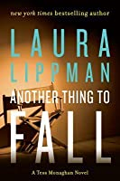 Another Thing to Fall (Tess Monaghan, #10)