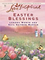 Easter Blessings: The Lily Field\The Butterfly Garden