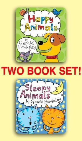 Happy Animals and Sleepy Animals, Two Book Set  by  Gerald Hawksley
