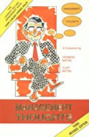 Management Thoughts: A Collection