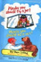 Maybe You Should Fly a Jet! Maybe You Should Be a Vet! (Beginner Books)