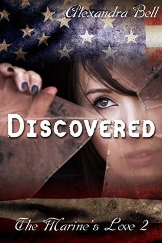 Discovered (The Marines Love 2)  by  Alexandra Bell