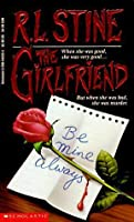 The Girlfriend (Point Horror, #19)