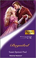 Beguiled (Mills & Boon Historical, No 800)