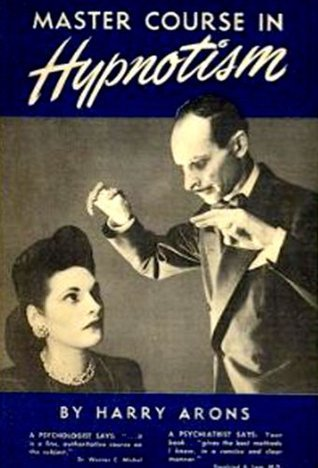 THE NEW MASTER COURSE IN HYPNOTISM  by  Harry Arons