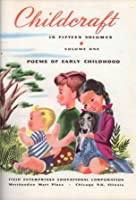 Poems of Early Childhood (Childcraft, Volume 1)