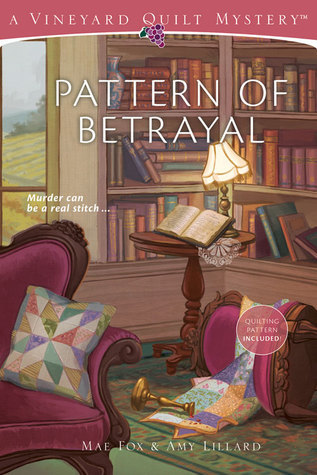 Pattern of Betrayal  by  Mae Fox