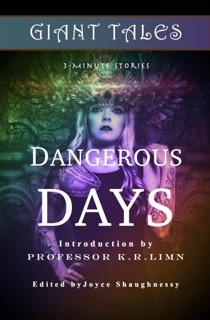 Giant Tales Dangerous Days (Book 4)  by  Heather Marie Schuldt