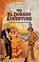 The El Dorado Adventure (Vesper Holly #2)