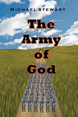 The Army of God Michael  Stewart