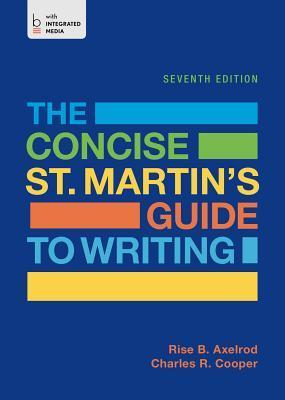 The Concise St. Martins Guide to Writing Rise B. Axelrod