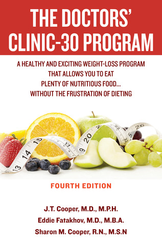 The Doctors Clinic 30 Program: A Sensible Approach to losing weight and keeping it off  by  Eddie Fatakhov