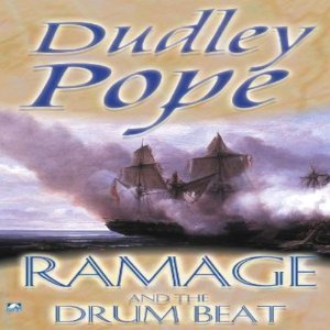 Ramage and the Drumbeat (The Lord Ramage Novels, #2) Dudley Pope