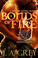 Bonds of Fire (The Bellum Sisters, #2)