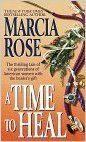 A Time To Heal Marcia Rose
