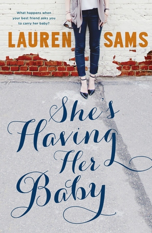 Shes Having Her Baby  by  Lauren Sams