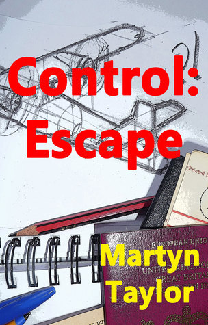 Control:Escape  by  Martyn Taylor