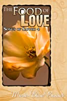 The Food of Love (Songs of Sappho, #4)