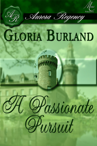 Clifton Chronicles 1: A Passionate Pursuit  by  Gloria Burland