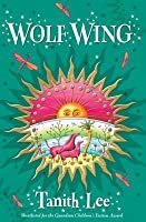 Wolf Wing. Tanith Lee