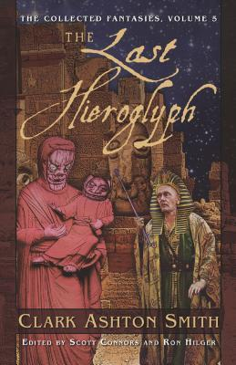 The Last Hieroglyph Clark Ashton Smith