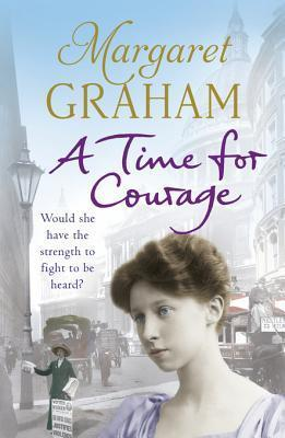 A Time for Courage Margaret Graham
