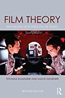 Film Theory: An Introduction Through the Senses